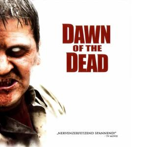 Dawn of the Dead 2004